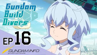Gundam Build Divers-Episode 16: Friends Reunited (EN dub)