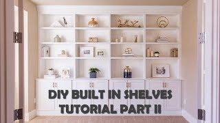 DIY Built In Shelves Tutorial Part II