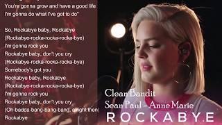 Lirik Lagu Clean Bandit - Rockabye feat. Sean Paul - Anne Marie