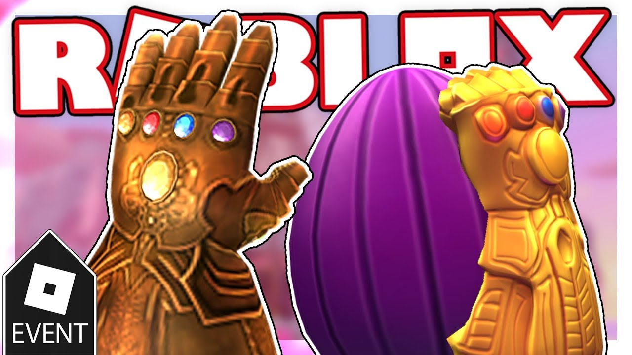 [EVENT] HOW TO GET THE THANOS EGG AND THE INFINITY GAUNTLET IN EGG HUNT  2019 | Roblox