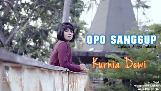 Gambar cover OPO SANGGUP - KURNIA DEWI (Official Music Video)