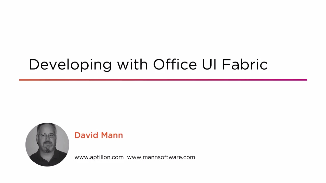 Developing with Office UI Fabric | Pluralsight