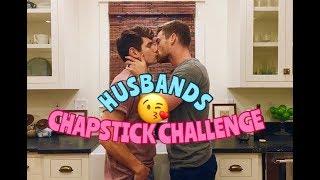 HUSBANDS CHAPSTICK CHALLENGE