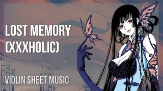 EASY Violin Sheet Music: How to play Lost Memory (xxxHolic) by SENS
