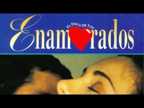 El Disco De Los Enamorados La Mejor Música Romántica Youtube