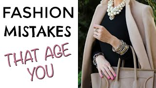 Fashion Mistakes that Are Aging You | Style Tips for Mature Women | How to Look Younger