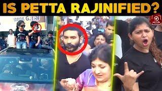 அடிச்சி Underwear'oda ஓடவிட்டுருவன்  - Petta FDFS Public Opinion At Rohini Theatre   Rajinikanth