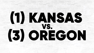 (1) Kansas vs. (3) Oregon