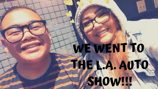 WE WENT TO THE L.A. AUTO SHOW!!!   Ash&Abe  