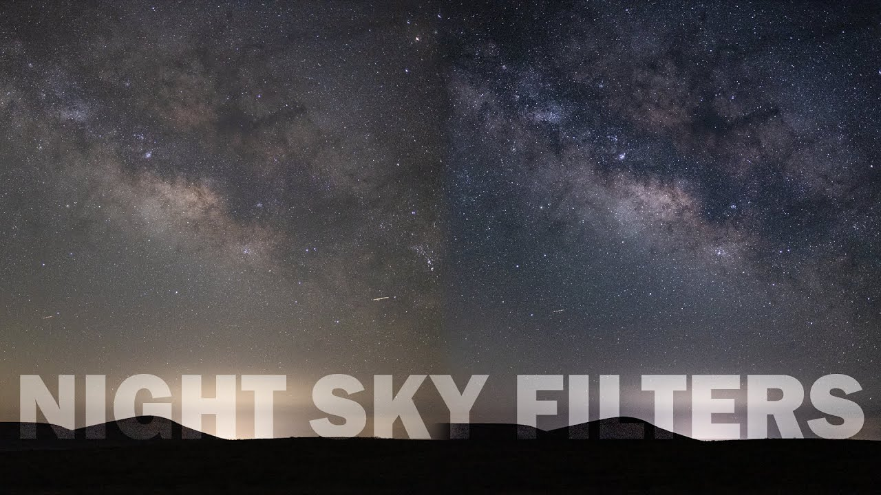 ASTROPHOTOGRAPHY: Are NIGHT SKY FILTERS Worth It?
