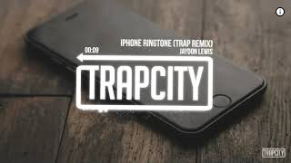 Iphone ringtone trap remix - copyright 2017