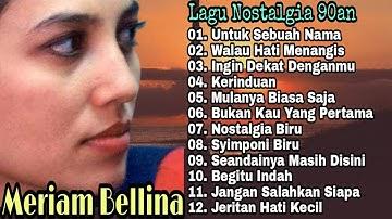 Meriam Bellina Full Album Mp3   Lagu Pop   Lagu Lawas Kenangan   Lagu Nostalgia 80an-90an Terpopuler