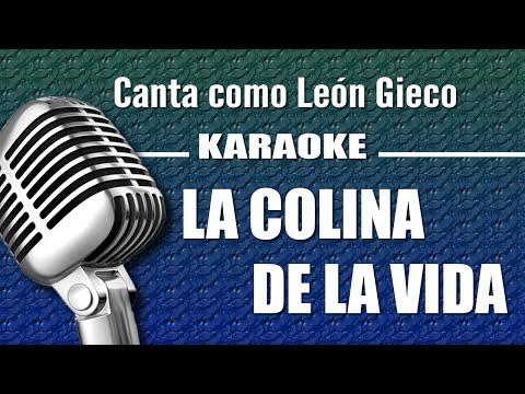 Leon Gieco - La Colina de la Vida - Karaoke