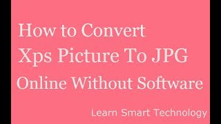 how to convert xps picture to jpg png pdf online without software