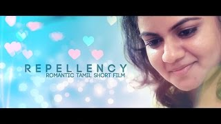 Repellency - Romantic Tamil Short Film (with Eng Subs)