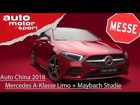 Mercedes A-Klasse Limousine und Maybach Studie – Auto China Peking 2018| auto motor und sport