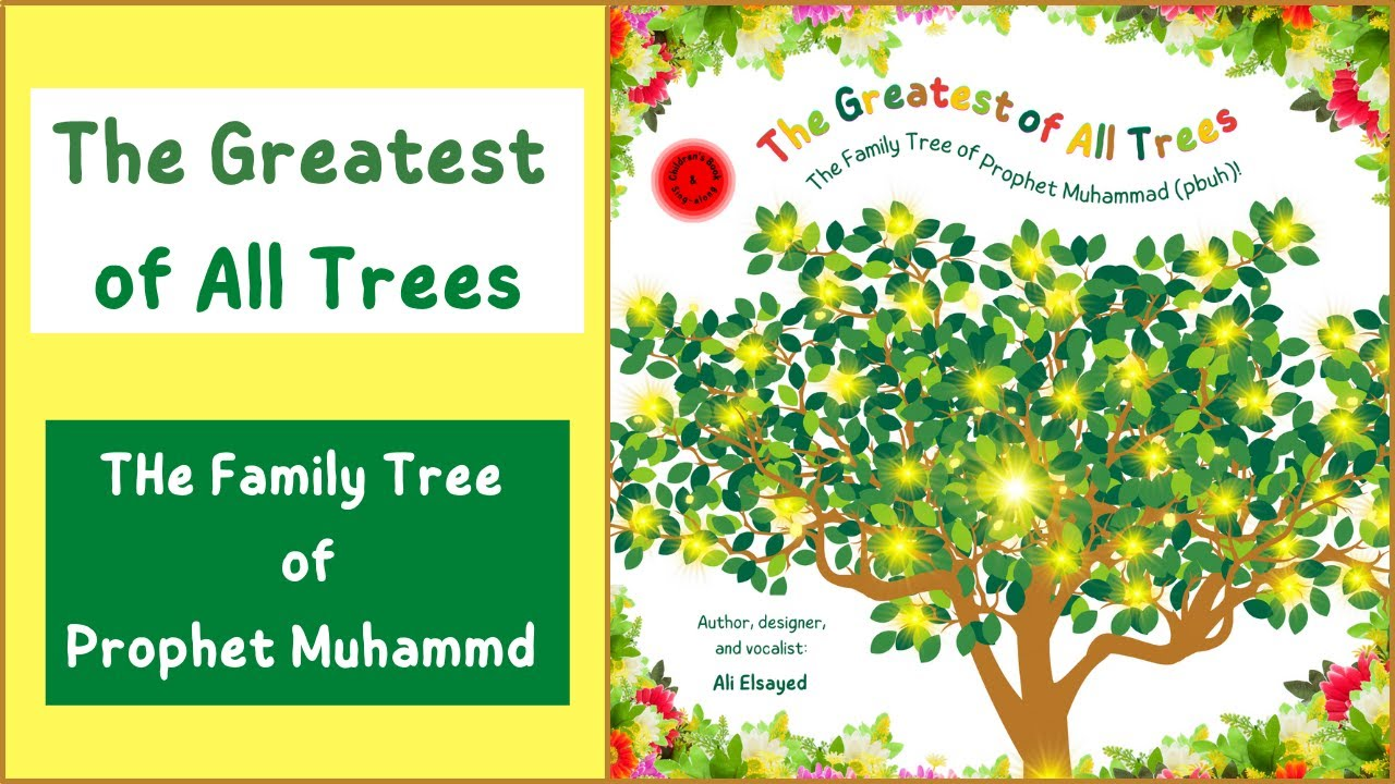 The Greatest of All Trees | The Family Tree of Prophet Muhammad | Book & Sing-along
