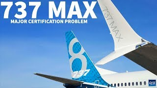 737 MAX Certification Problem Revealed