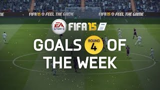 FIFA 15 - Best Goals of the Week - Round 4