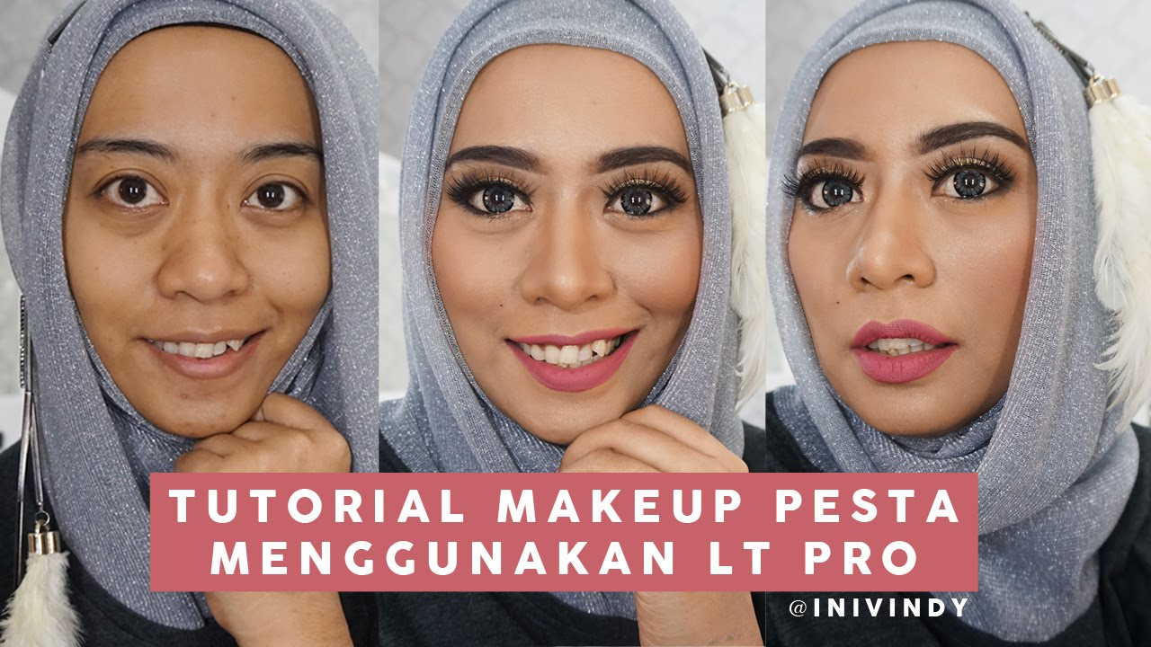 One Brand Makeup Tutorial LT PRO Tutorial Makeup Ke Pesta By Ini