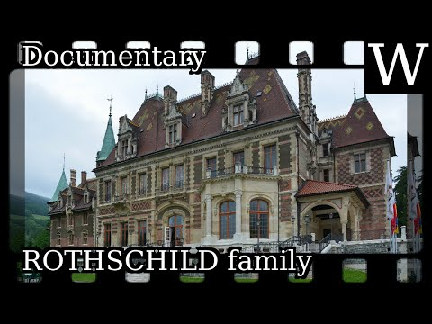 ROTHSCHILD family - WikiVidi Documentary