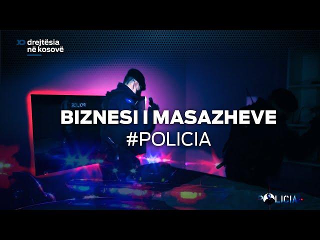 Policia e Kosoves: Bizneset e Masazheve