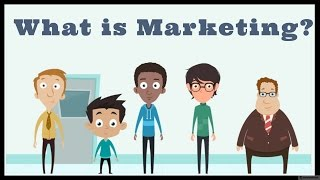 What is Marketing - Definition of Marketing
