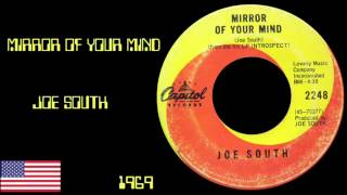 Mirror Of Your Mind - Joe South