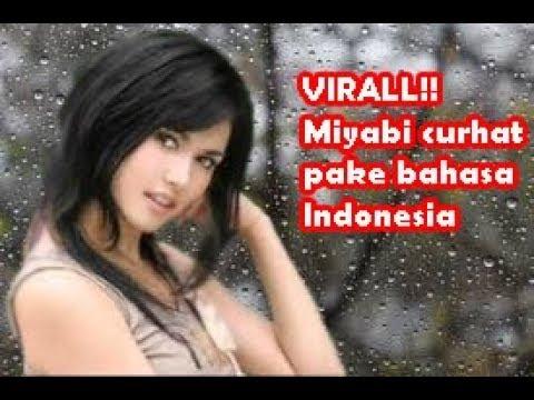 VIRAL!! miyabi curhat pake bahasa indonesia Mp3