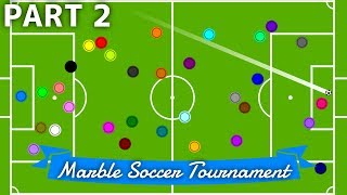 Marble Soccer Tournament: 32 colors - Part 2 (Groups) | Bouncy Marble