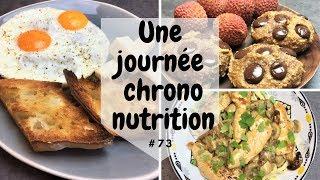 🍪 Une journée dans mon assiette 🍪 #73 CHRONONUTRITION & explications - UJDMA