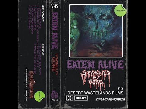 """EATEN ALIVE  """"SPAWNED BY GORE"""" from """"Spawned By Gore"""" (Album 2020, DWP)"""