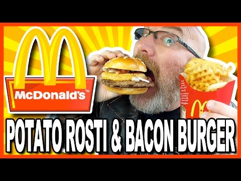 McDonald's Potato Rosti & Bacon Burger with Waffle Cut Fries Review