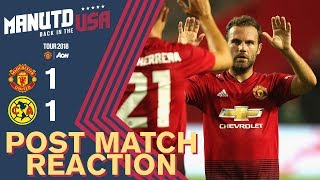 Mourinho, Mata & Mitchell Reaction | Manchester United 1-1 Club America | Tour 2018 Live on MUTV