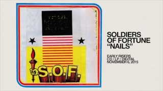 Soldiers Of Fortune - Nails [Official Audio]