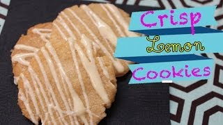 How To Make Crisp Lemon Cookies
