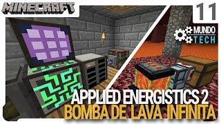 Armazenagem com Applied Energistics 2 e Bomba de Lava - Minecraft Mundo Tech - ep 11