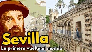 SEVILLA y la PRIMERA VUELTA AL MUNDO de la historia