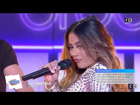 Ally Brooke - Low Key - Live From TPMP (Touche Pas A Mon Poste)