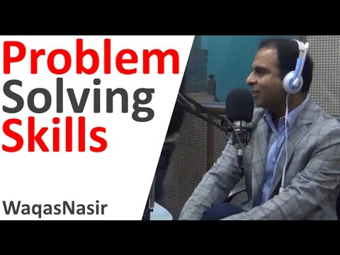 Problem Solving Skills -By Qasim Ali Shah & RJ Bariral Khan | In Urdu