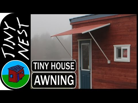 DIY Tiny House Awning (Ep. 28)