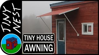 "[ep 28: Rigid Awning] Tiny House Project ""tiny Nest"""