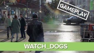 Watch Dogs Gameplay Demo - Open-World Gameplay Premiere
