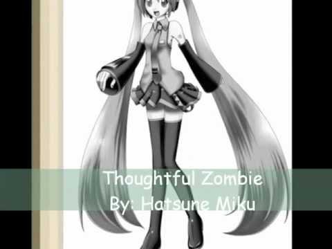 Hatsune Miku - Thoughtful Zombie