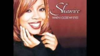 Shanice - When I Close My Eyes