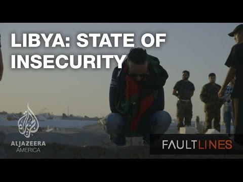 Libya: State of Insecurity - Fault Lines