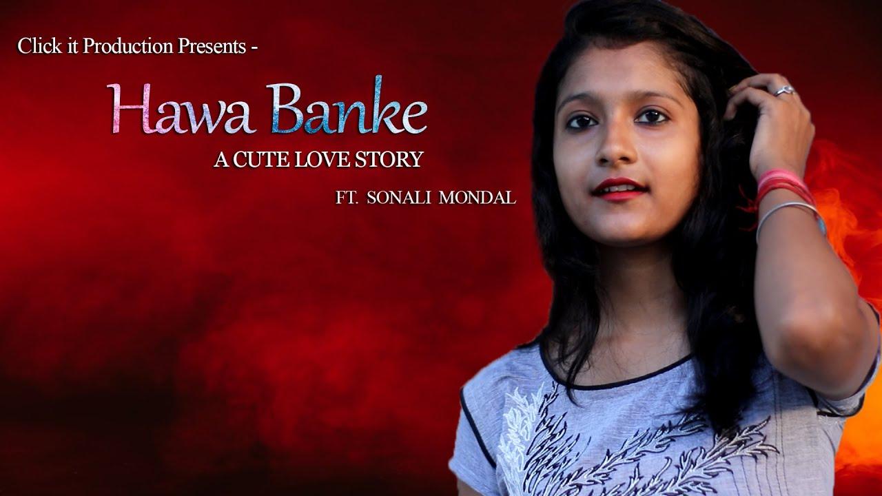 Download Hawa Banke - Darshan Raval | Cute Love Story | Latest Hindi Songs 2019 | CaNdid CapTure Production