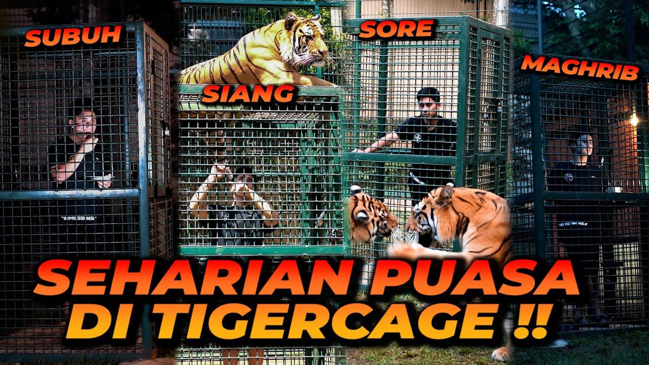 CHALLENGE TERBERAT ! SEHARIAN PUASA DI TIGER CAGE ! DARI SAHUR SAMPE BUKA PUASA !!