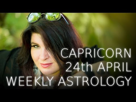 Capricorn Weekly Astrology Forecast April 24th 2017