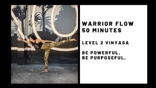 Warrior Flow Level 2 Vinyasa Power Flow